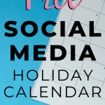 Free Social Media Holiday Calendar