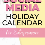 Social Media Holiday Calendar For Entrepreneurs