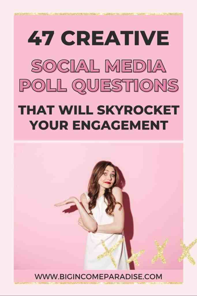 47 Creative Social Media Poll Questions To Skyrocket Your Engagement