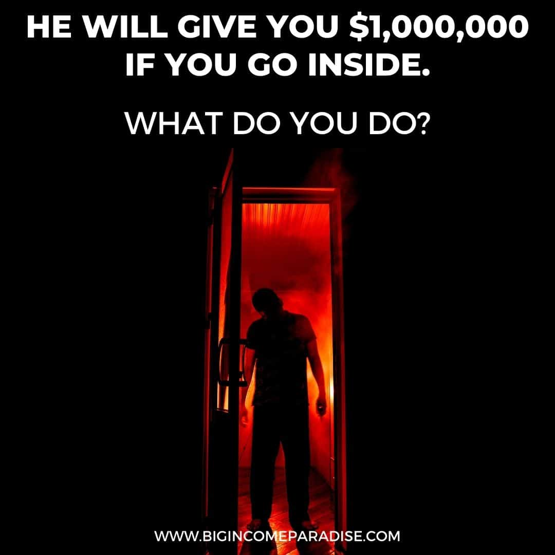 He will give you one million dollars if you go inside - what do you do - Funny Halloween memes