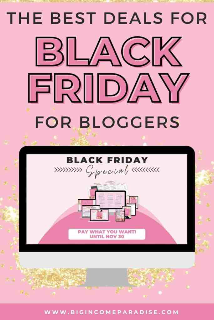Best Deals For Black Friday - For Bloggers And Entrepreneurs