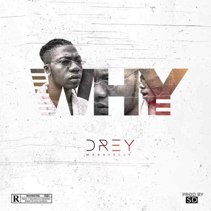 Drey - Why (Prod. SD)