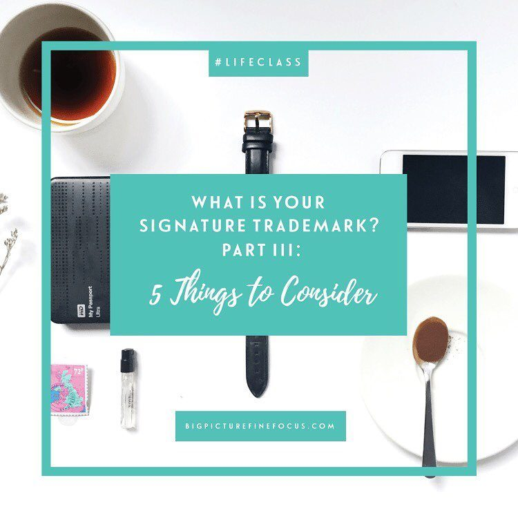 "It's time to let go of anything that doesn't elevate your game, enhance your gifts, and empower you to be your best. Part III of ""What is Your Signature Trademark?"""