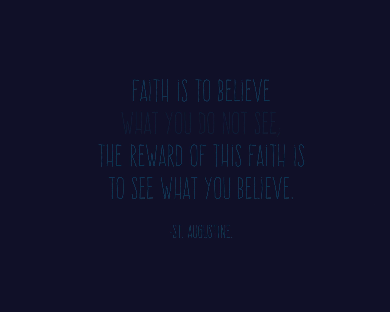 St. Augustine on Faith