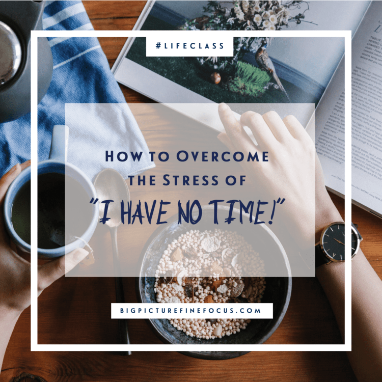 how-to-overcome-the-stress-of-i-have-no-time