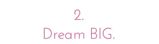 2. DreamBIG