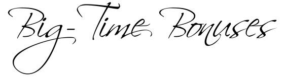 Big Time Bonuses