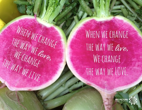 when we change the way we love