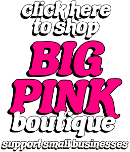 visit the bigpinkboutique.com shop