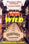 Ouija Gone Wild (Big Seance)