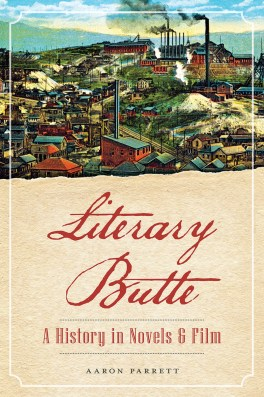 """""""Literary Butte: A History in Novels and Film"""""""