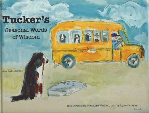 """""""Tucker's Seasonal Words of Wisdom"""""""