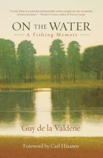 """On the Water: A Fishing Memoir"""