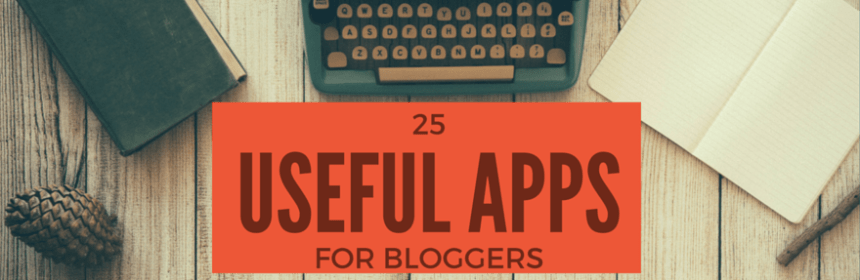useful apps for bloggers