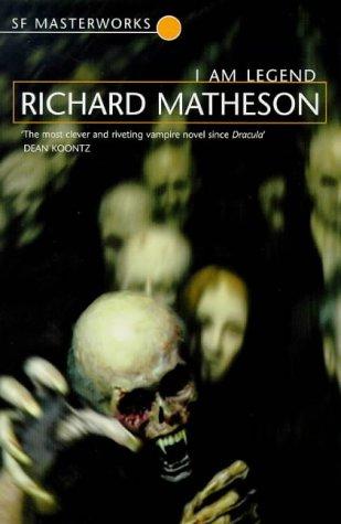 """Robert Matheson's """"I AmLegend"""""""