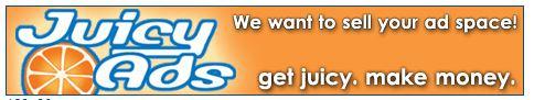 Earn huge money with Juicy Ads2