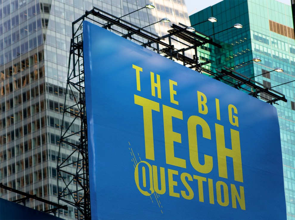 The Big Tech Question