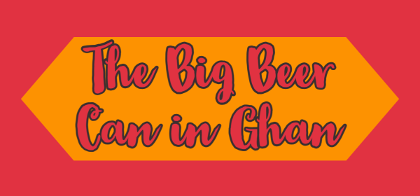 the big beer can in ghan
