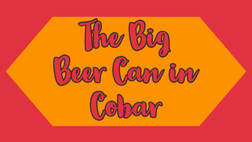 the big beer can in cobar
