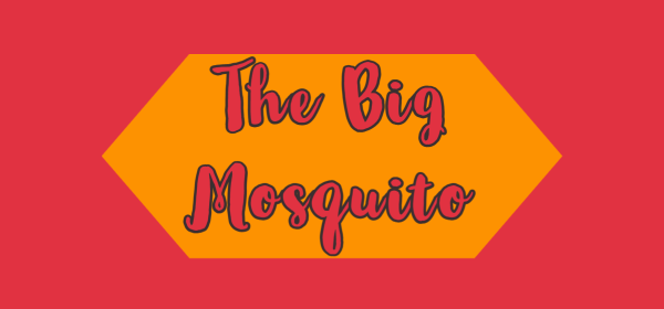 featured image for the big mosquito
