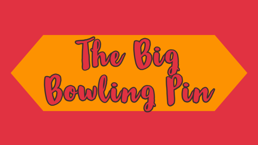 Featured Image for The Big Bowling Pin