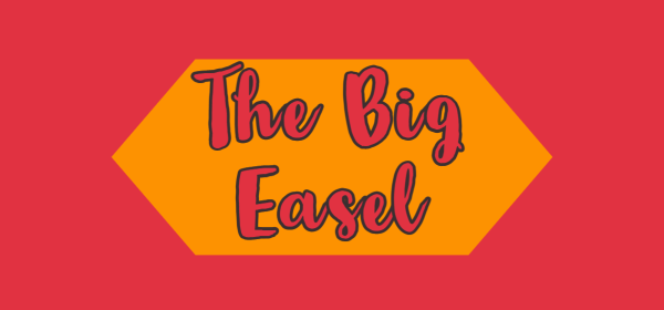 Feastured image for the big easel