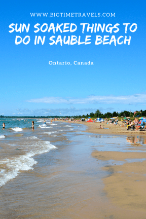 Located on the shores of Lake Huron rests the beach town, Sauble Beach. Known for sunny days, there are many sun soaked things to do in Sauble Beach. #SaubleBeach #BruceCounty #Ontario #Canada
