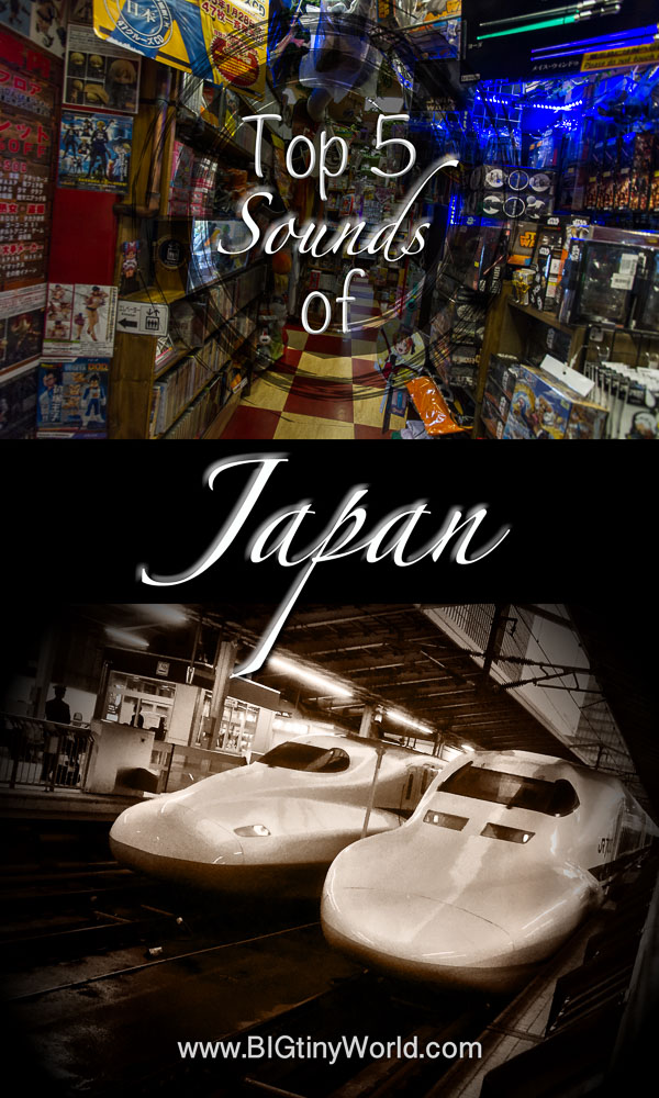 World Highlights: Top 5 Sounds of Japan | BIG tiny World Travel | We absolutely loved our time in Japan! It was made all the more delightful by the myriad sounds we encountered while there. Click here to read all about our favorites! | #travel #coupletravel #japan #travelhighlights