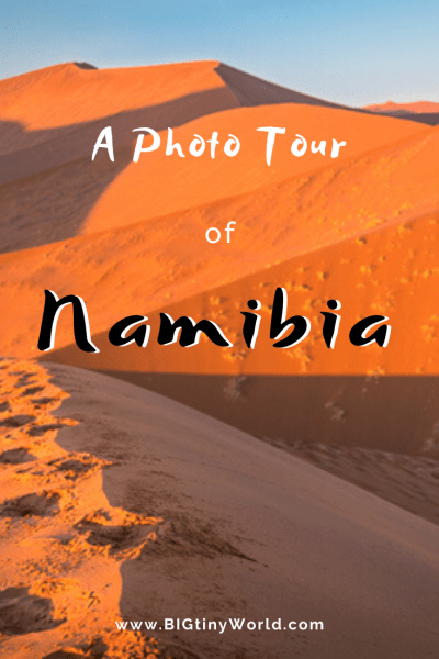 A Photo Tour of Namibia | You might not be considering Namibia for your next trip yet, but these photos aim to change your mind! Click to see some of the amazing sights this amazing country has to offer! | BIG tiny World Travel | #bigtinyworld #namibia #namibiaphotos #africatravel #safari #dunes