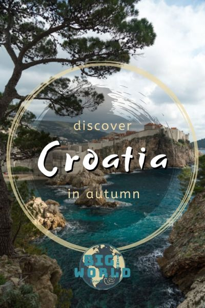 Discover Croatia in Autumn | Croatia is a beautiful country with its turquoise blue waters, a Mediterranean climate, and medieval architecture. In autumn, we could see the most popular historic sites outside of the massive tourist season of summer. Read more here! | BIG tiny World Travel | #bigtinyworld #travel #Croatia #AutumnTravel