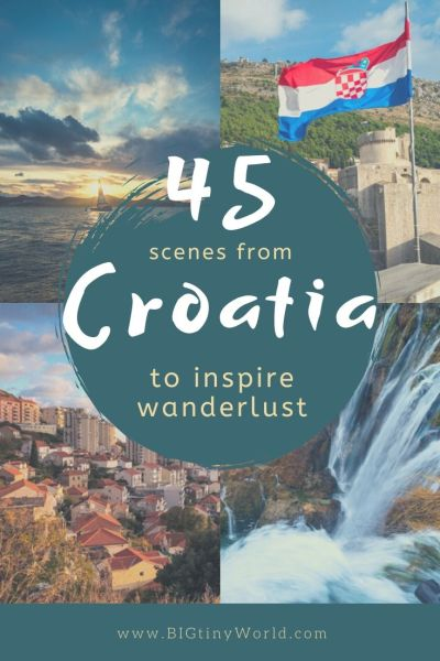 45 Scenes From Croatia to Inspire Wanderlust | Croatia has so much beauty to offer.  From cities to sunsets, fortresses to waterfalls, these photos are sure to inspire your wanderlust for this stunning country! | BIG tiny World Travel | #bigtinyworld #travelphotography #visitcroatia #beautifulcroatia #travel