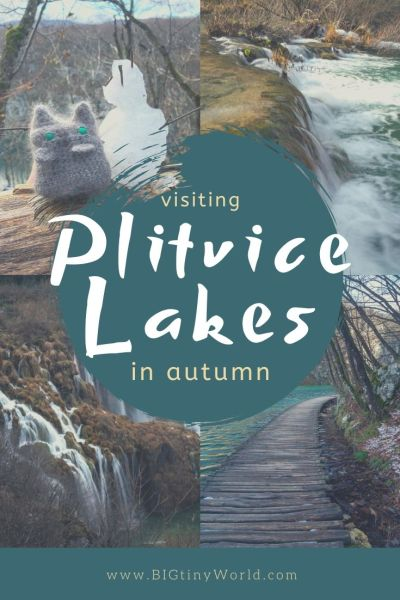 Visiting Plitvice Lakes in Autumn | In Croatia, Plitvice Lakes National Park is a must-see destination we were fortunate to see in the off-season in late autumn. Check out our latest video to see more! | BIG tiny World Travel | #bigtinyworld #travelphotography #visitcroatia #beautifulcroatia #travel #plitvicelakes