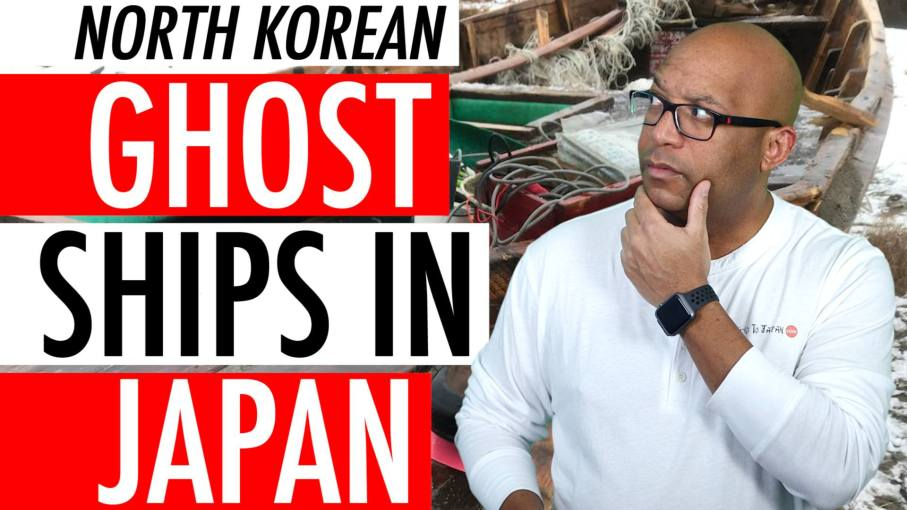 North Korean Ghost Ships In Japan Video 2018 - What Is North Korea Hiding From Us? 🇰🇵 🛥️ 🇯🇵