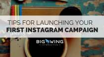 tips for launching an instagram ad campaign bigwing interactive
