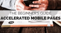 The Beginners Guide to Accelerated Mobile Pages