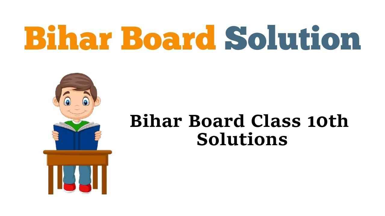 Bihar Board Class 10th Books Solutions