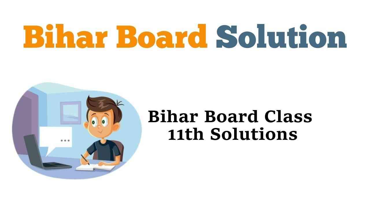 Bihar Board Class 11th Books Solutions