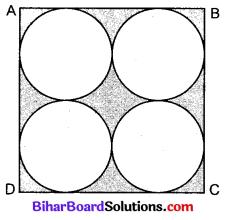 Bihar Board Class 10 Maths Solutions Chapter 12 वृतों से संबंधित क्षेत्रफल Additional Questions SAQ 4