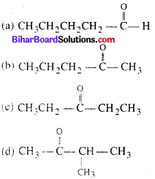 Bihar Board 12th Chemistry Objective Answers Chapter 12 Aldehydes, Ketones and Carboxylic Acids 11