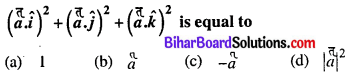 Bihar Board 12th Maths Objective Answers Chapter 10 Vector Algebra Q25