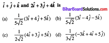 Bihar Board 12th Maths Objective Answers Chapter 10 Vector Algebra Q6