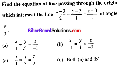 Bihar Board 12th Maths Objective Answers Chapter 11 Three Dimensional Geometry Q33