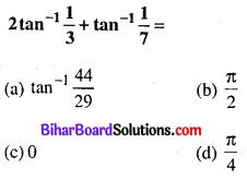 Bihar Board 12th Maths Objective Answers Chapter 2 प्रतिलोम त्रिकोणमितीय फलन Q16