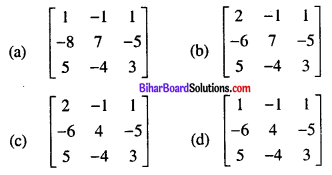 Bihar Board 12th Maths Objective Answers Chapter 3 Matrices Q33