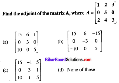 Bihar Board 12th Maths Objective Answers Chapter 4 Determinants Q32