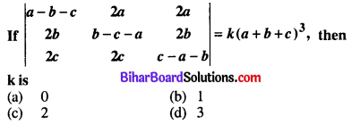 Bihar Board 12th Maths Objective Answers Chapter 4 Determinants Q4