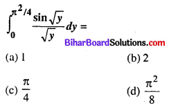 Bihar Board 12th Maths Objective Answers Chapter 7 समाकलन Q47