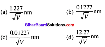 Bihar Board 12th Physics Objective Answers Chapter 11 Dual Nature of Radiation and Matter - 5