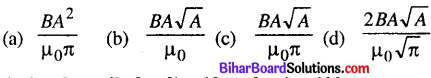 Bihar Board 12th Physics Objective Answers Chapter 4 Moving Charges and Magnetism - 5