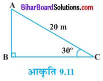 Bihar Board Class 10 Maths Solutions Chapter 9 त्रिकोणमिति के कुछ अनुप्रयोग Ex 9.1 Q1 (1)